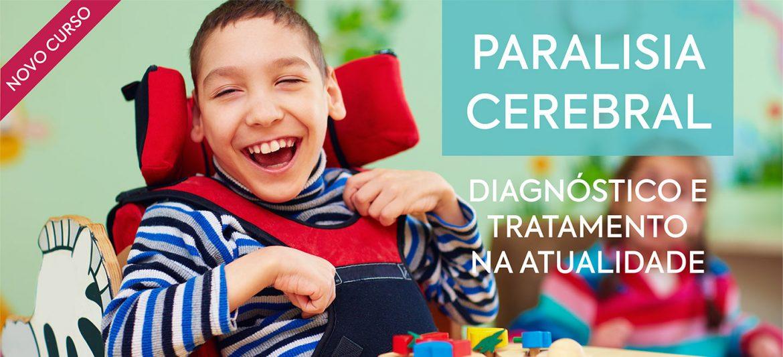 """Curso """"Paralisia Cerebral: diagnóstico e tratamento na atualidade""""."""
