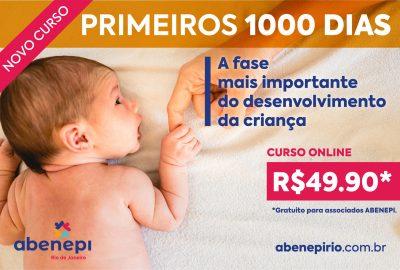 Primeiros 1000 dias: a fase mais importante do desenvolvimento da criança.