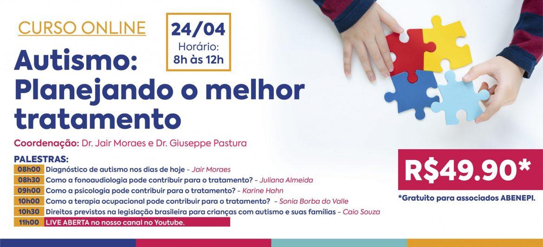 """Curso Online """" Autismo: Planejando o melhor tratamento"""" (24/04/21)"""