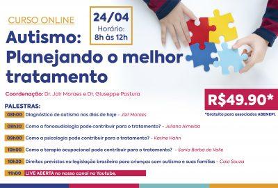 Autismo: Planejando o melhor tratamento (24/04/21)