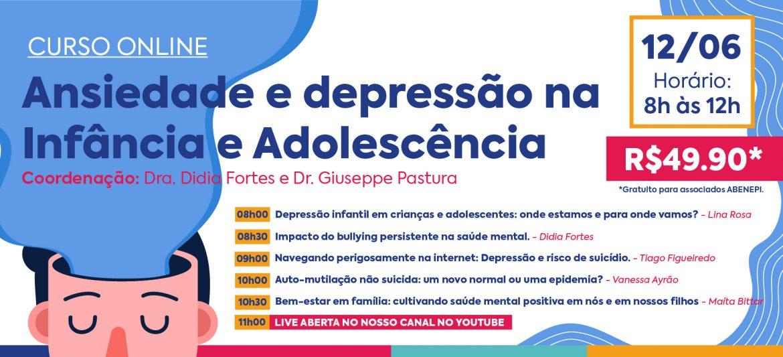 """Curso """"Ansiedade e depressão na Infância e Adolescência (12/06/2021)"""""""