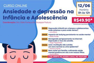 Ansiedade e depressão na Infância e Adolescência (12/06/2021)